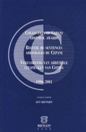 Recueil de sentences arbitrales du CEPANI. 1996-2001 - bruylant - 9782802726692 -