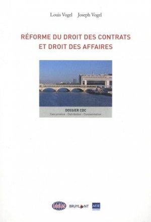 Réforme du droit des contrats et droit des affaires - bruylant - 9782802769033 -