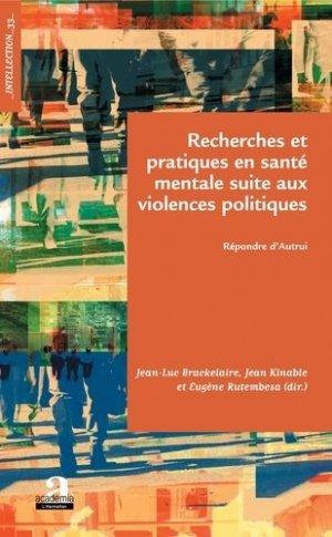 Recherches et pratiques en santé mentale suite aux violences politiques - academia bruylant - 9782806104311