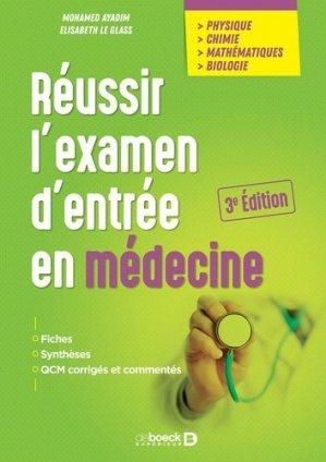 Réussir l'examen d'entrée en médecine - de boeck - 9782807328396 -