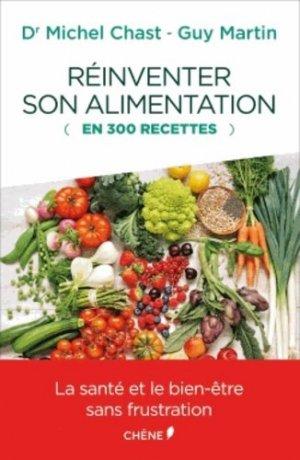 Réinventer son alimentation en 300 recettes - du chene - 9782812312205 -