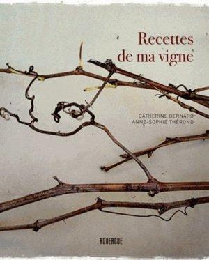 Recettes de ma vigne - rouergue - 9782812605505 - https://fr.calameo.com/read/004967773b9b649212fd0