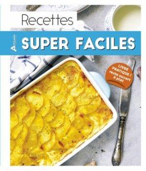 Recettes super faciles - artemis - 9782816012682 -