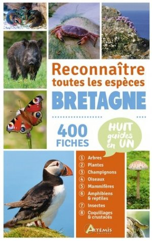 Reconnaître toutes les espèces Bretagne - artemis - 9782816018004 -