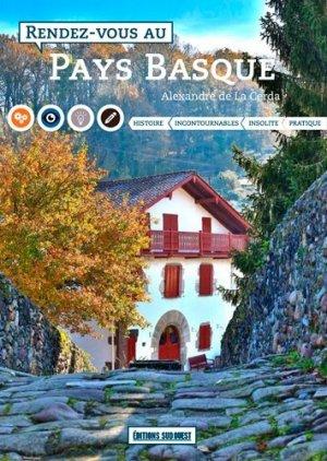 Rendez-vous au Pays basque - sud ouest - 9782817705705 -