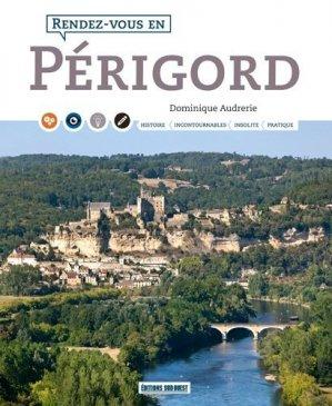 Rendez-vous en Périgord - sud ouest - 9782817706511 -