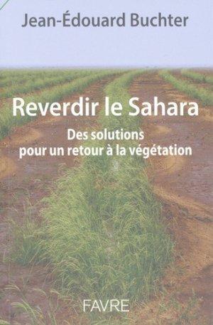 Reverdir le Sahara - Favre - 9782828917982 -