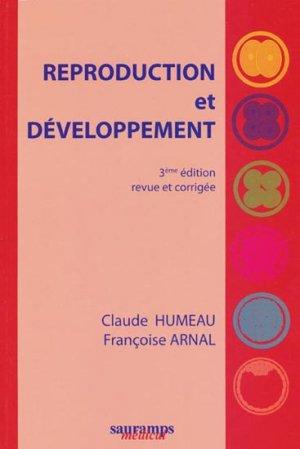 Reproduction et développement - sauramps medical - 9782840235576 - biologie cellulaire, biologie moléculaire, embryologie, histologie, immunologie