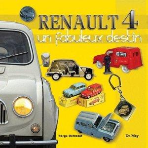 Renault 4. Un fabuleux destin - du may - 9782841021369 -