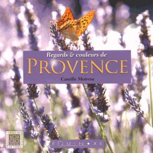 Regards et couleurs de Provence - equinoxe - 9782841359035 -