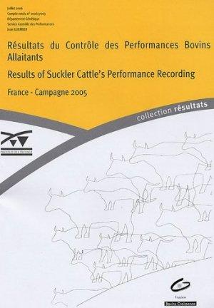Résultats du Contrôle des Performances Bovins Allaitants - technipel / institut de l'elevage - 9782841482474 -
