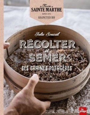 Récolter et semer ses graines potagères - La Plage - 9782842218201 -