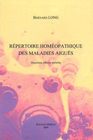 Répertoire homéopathique des maladies aiguës - similia - 9782842510374 -