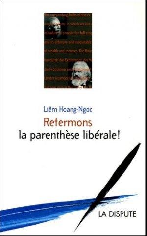 Refermons la parenthèse libérale ! - La Dispute - 9782843031151 -