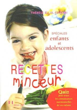 Recettes minceur spéciales enfants et adolescents - Josette Lyon - 9782843191305 -