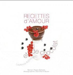 Recettes d'amour et de chocolat - Romain Pages - 9782843503962 -