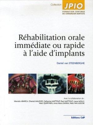 Réhabilitation orale immédiate ou rapide à l'aide d'implants - cdp - 9782843610981 -