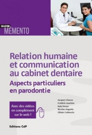 Relation humaine et communication au cabinet dentaire - cdp - 9782843612619