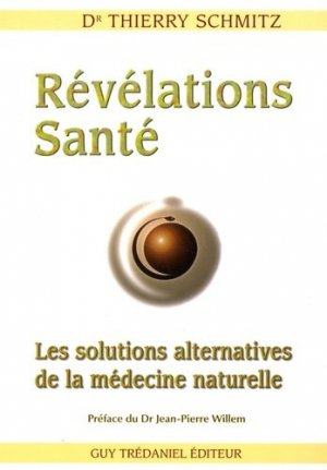 Révélations Santé - guy tredaniel editions - 9782844458940 -
