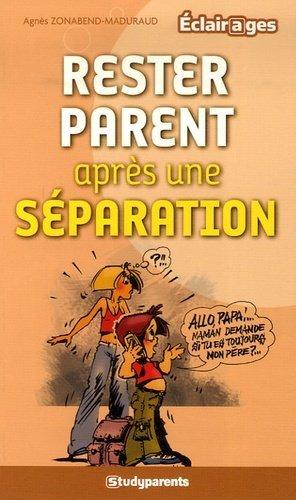 Rester parent après une séparation - Jeunes Editions/studyrama - 9782844729828 -