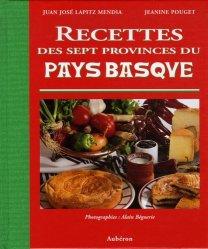 Recettes des sept provinces du Pays Basque - Aubéron - 9782844980915 -