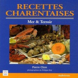 Recettes charentaises. Mer & Terroir - Aubéron - 9782844981004 - majbook ème édition, majbook 1ère édition, livre ecn major, livre ecn, fiche ecn