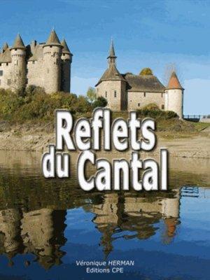 Reflets du Cantal - CPE - 9782845038608 -