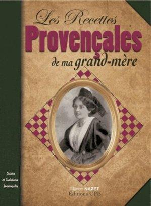 Recettes Provencales de ma Grand-Mère - CPE - 9782845038738 -