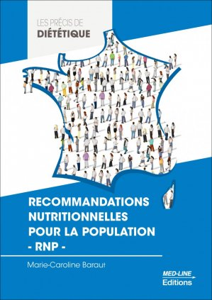 Recommandations nutritionnelles pour la population - RNP - med-line - 9782846782746 -