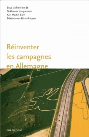 Réinventer les campagnes en Allemagne - ens lyon - 9782847883657 -