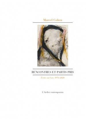 Rencontres et partis pris - L'Atelier Contemporain - 9782850350344 -