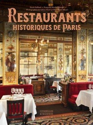 Restaurants historiques de Paris - citadelles et mazenod - 9782850888069 -