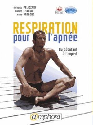 Respiration pour l'apnée. Du débutant à l'expert - amphora - 9782851807946 -