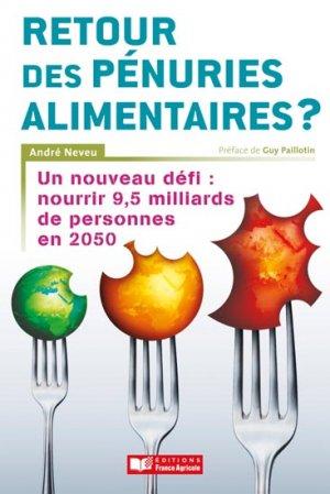 Retour des pénuries alimentaires - france agricole - 9782855573731 -