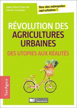 Révolution des agricultures urbaines - france agricole - 9782855575469