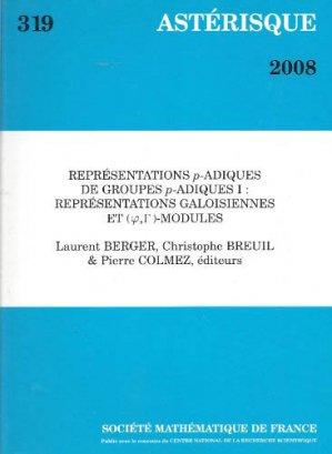 Représentations p-adiques de groupes p-adiques I : représentations galoisiennes et (phi, gamma)-modules - societe mathematique de france - 9782856292563 -