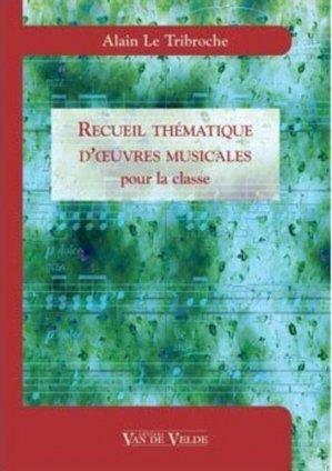 Recueil thématiques d'oeuvres musicales pour la classe - Van de Velde - 9782858683871 -