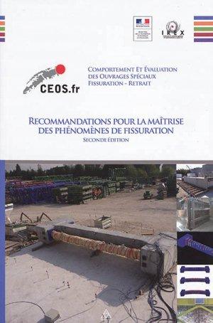 Recommandations pour la maîtrise des phénomènes de fissuration - presses de l'ecole nationale des ponts et chaussees - 9782859785147 -