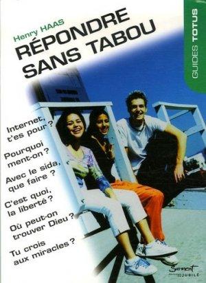 Répondre sans tabou - Sarment Editions du Jubilé - 9782866794590 -
