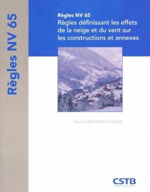 Règles NV 65 Règles définissant les effets de la neige et du vent sur les constructions et annexes - cstb - 9782868914132 -