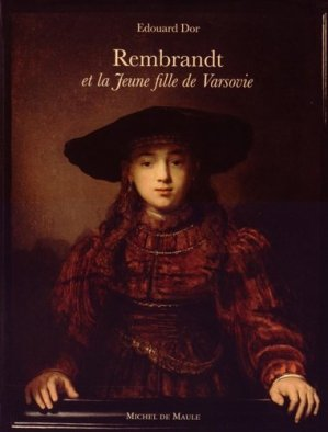 Rembrandt et la Jeune fille de Varsovie - Michel de Maule - 9782876235656 -
