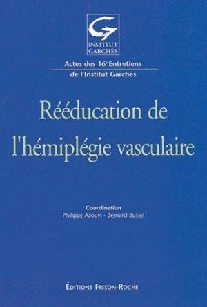 Rééducation de l'hémiplégie vasculaire - frison roche - 9782876714359