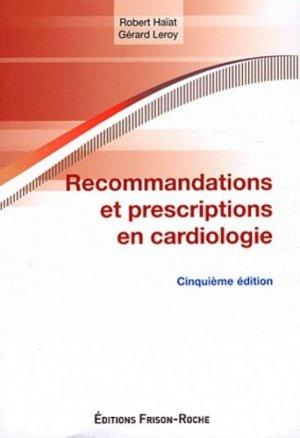 Recommandations et prescriptions en cardiologie - frison roche - 9782876715530 -