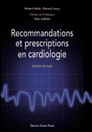 Recommandations et prescriptions en cardiologie - frison roche - 9782876715844 -