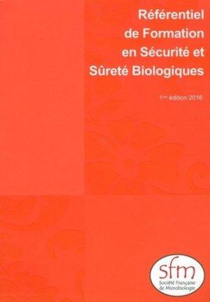 Référentiel de Formation en Sécurité et Sûreté Biologiques - societe francaise de microbiologie - 9782878050332 -