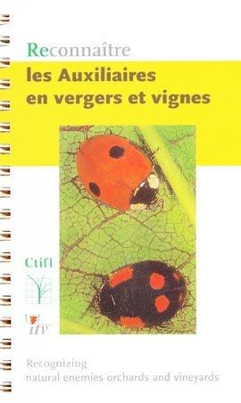 Reconnaître les auxiliaires en vergers et vignes - ctifl - 9782879111650 -