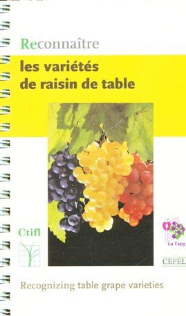 Reconnaître les variétés de raisin de table - ctifl - 9782879111735 -