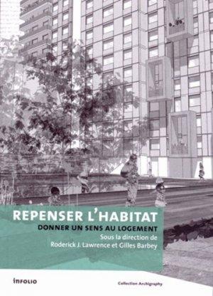 Repenser l'habitat. Donner un sens au logement - Infolio - 9782884744621 -