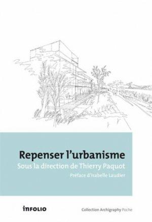 Repenser l'urbanisme - infolio - 9782884747189
