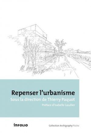 Repenser l'urbanisme - infolio - 9782884747820 -